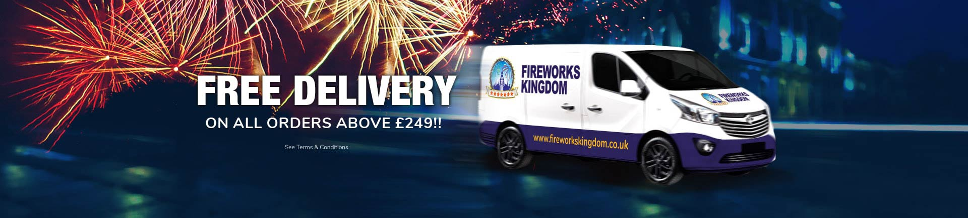 Free Fireworks Delivery on all orders above £249